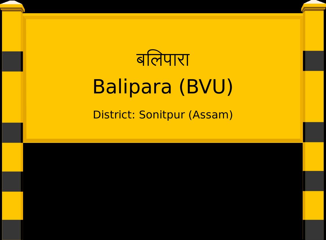 Balipara (BVU) Railway Station