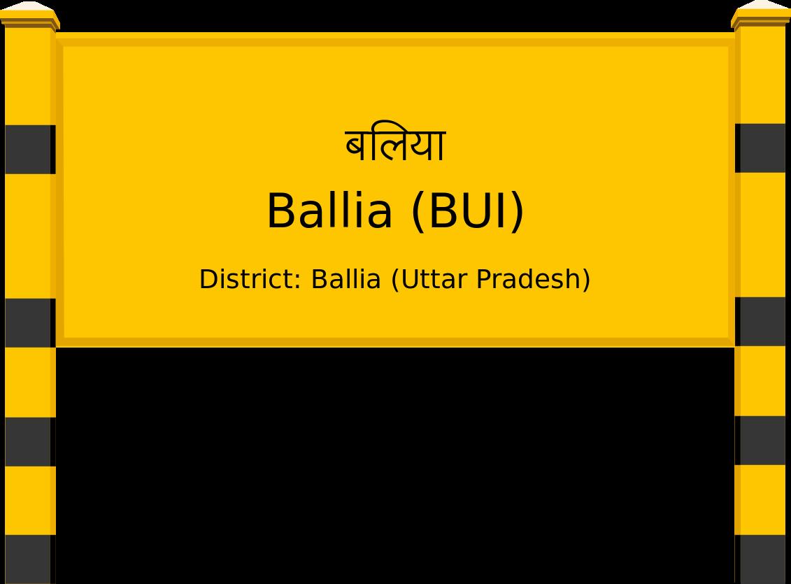 Ballia (BUI) Railway Station