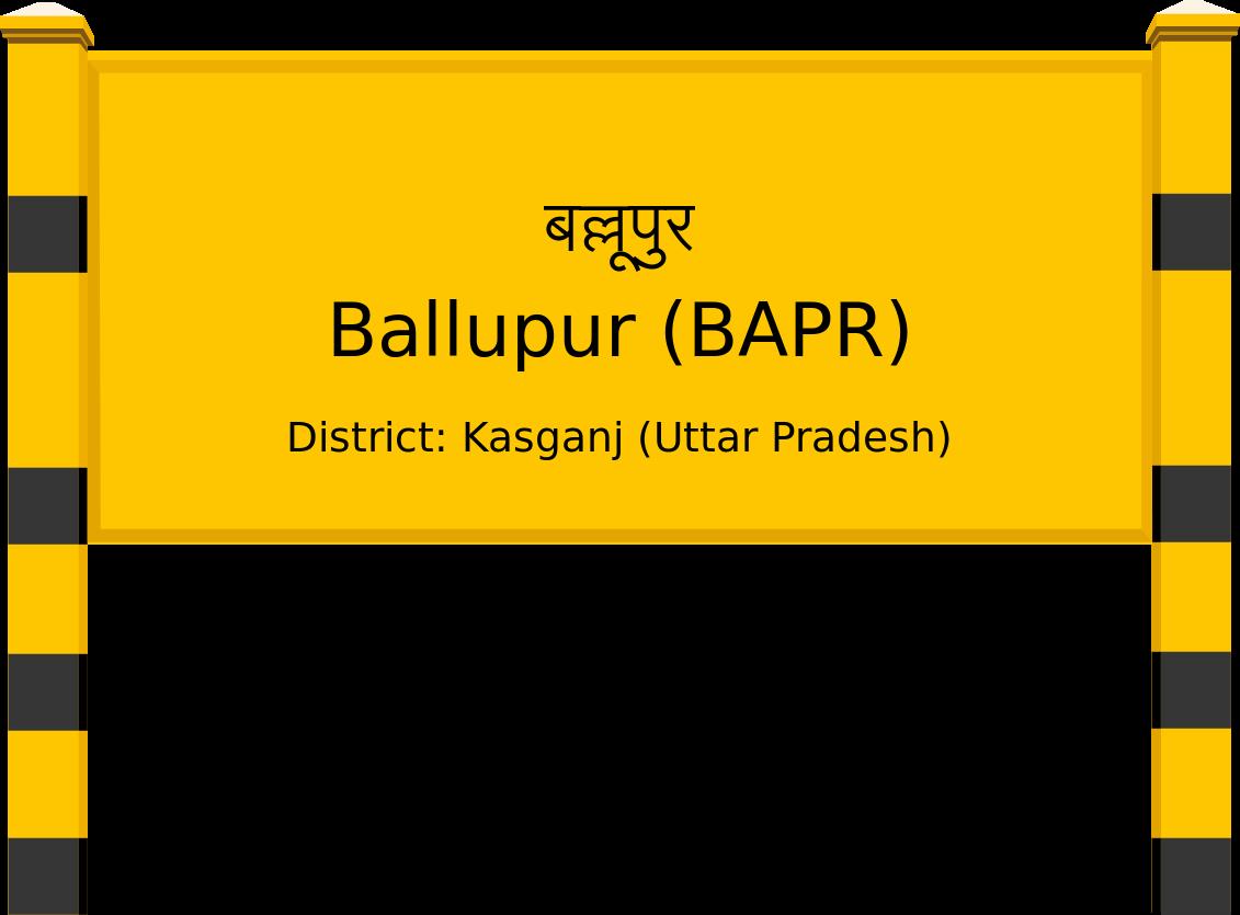 Ballupur (BAPR) Railway Station