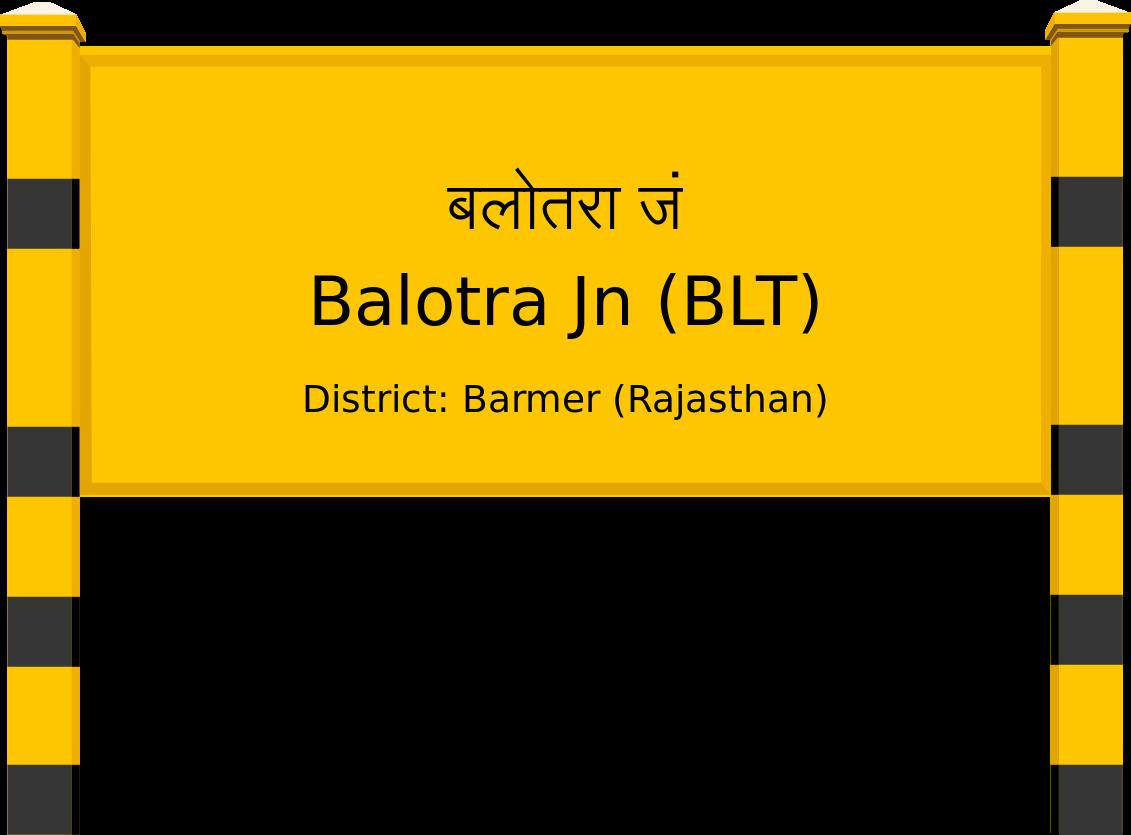 Balotra Jn (BLT) Railway Station