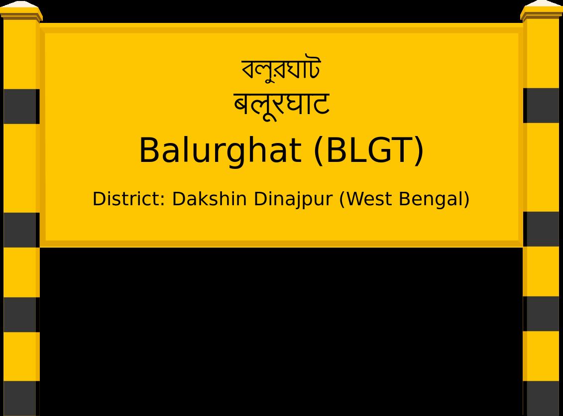 Balurghat (BLGT) Railway Station