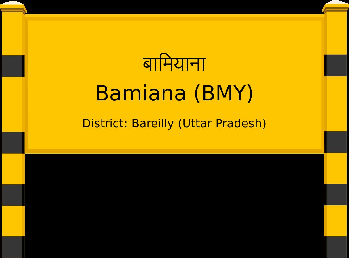 Bamiana (BMY) Railway Station