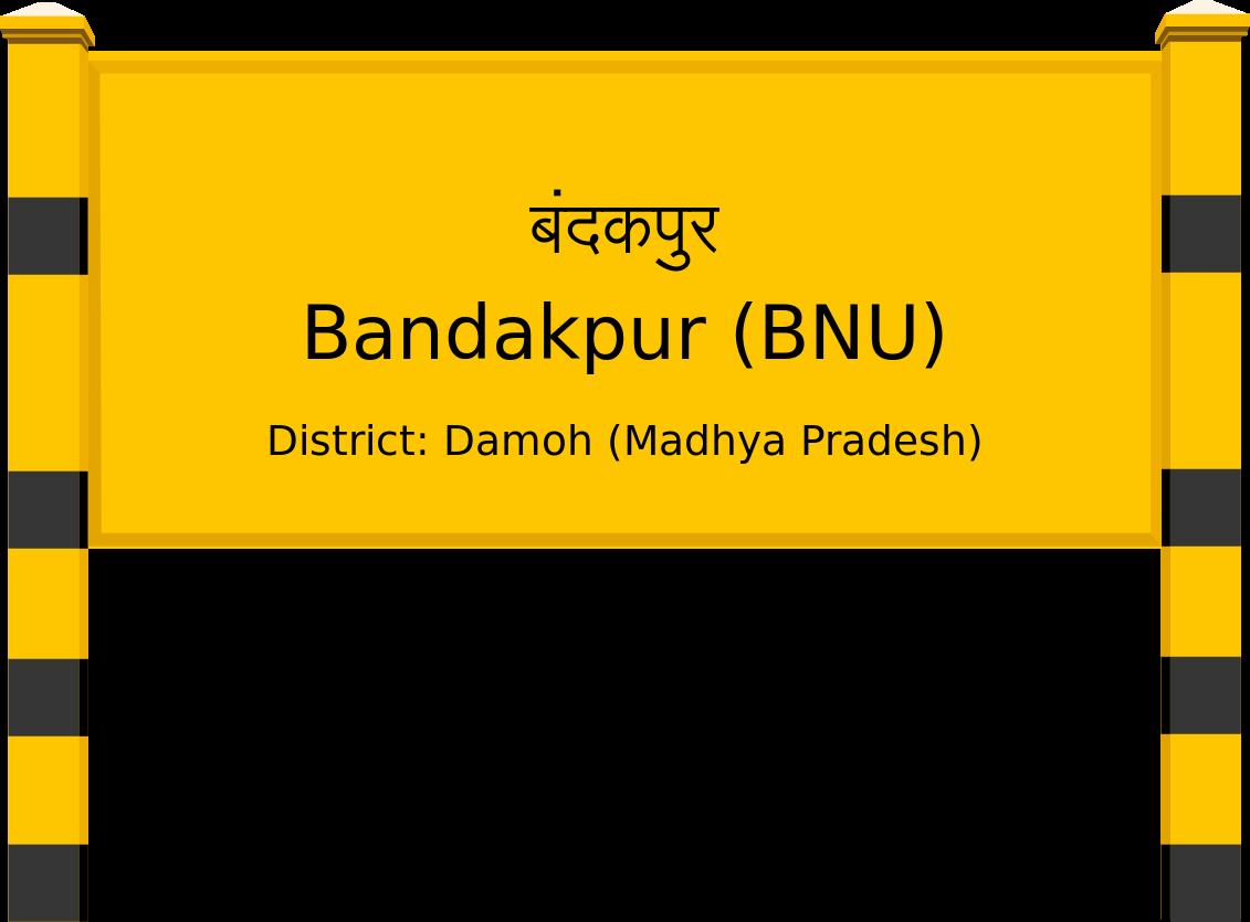 Bandakpur (BNU) Railway Station
