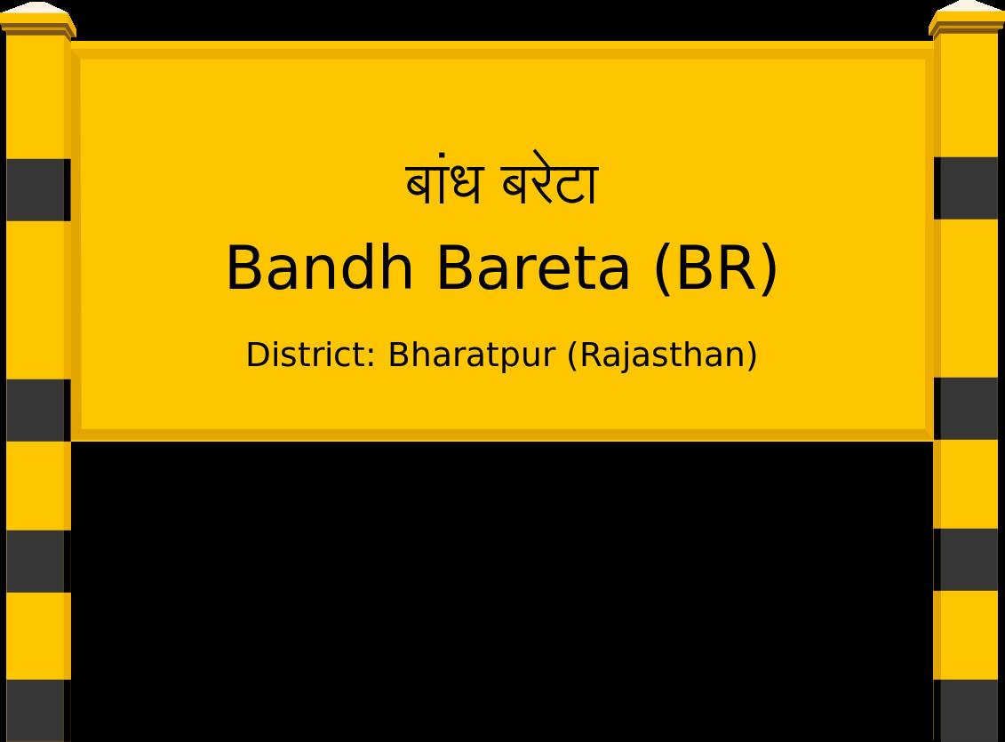 Bandh Bareta (BR) Railway Station