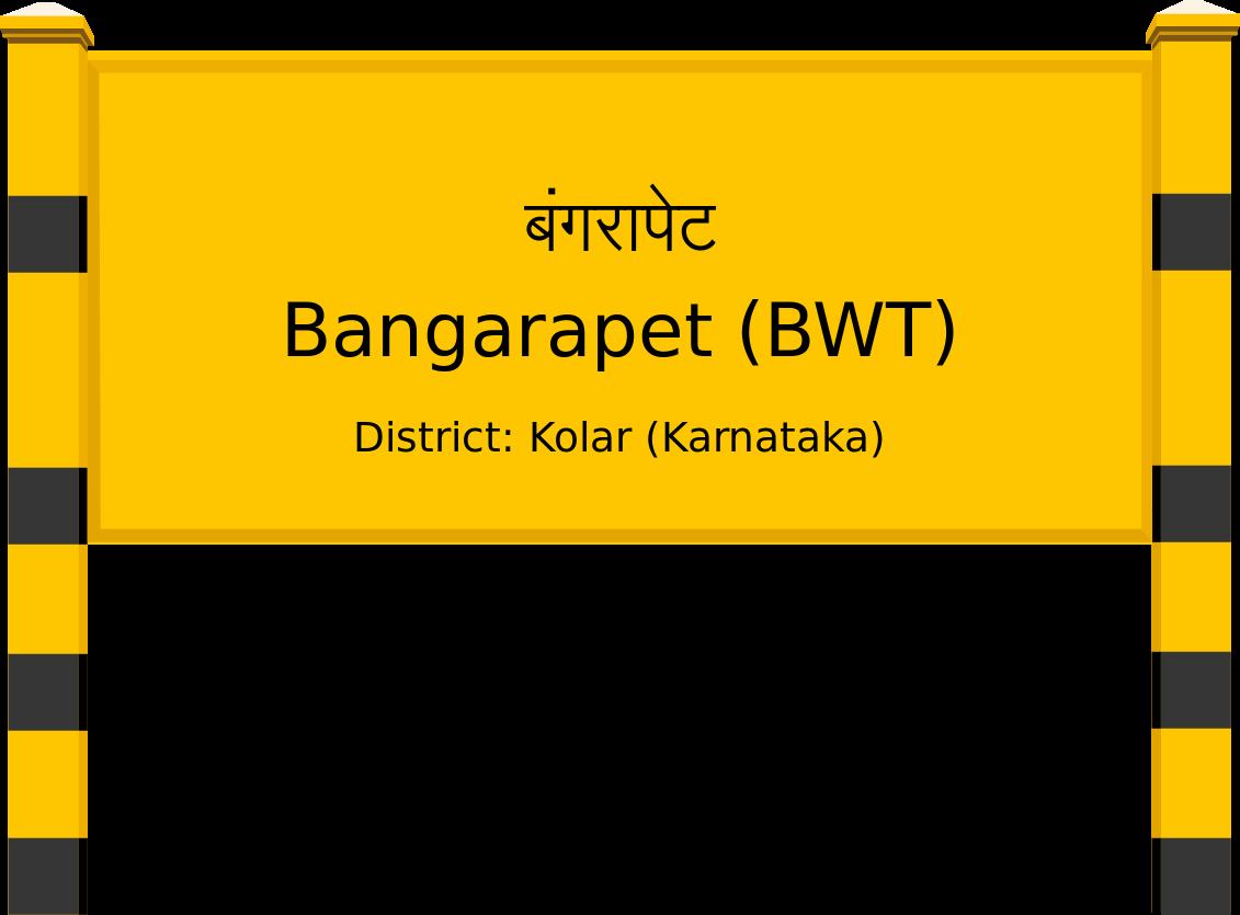 Bangarapet (BWT) Railway Station
