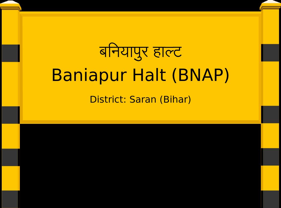 Baniapur Halt (BNAP) Railway Station
