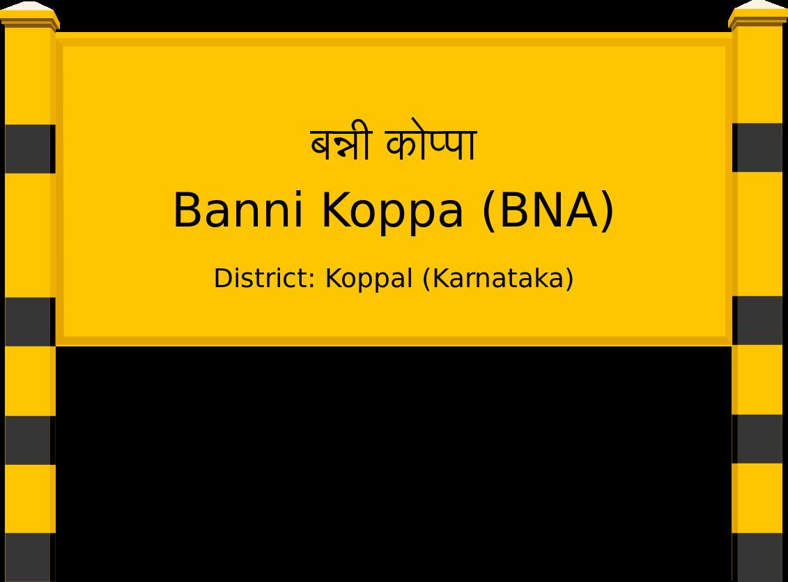 Banni Koppa (BNA) Railway Station