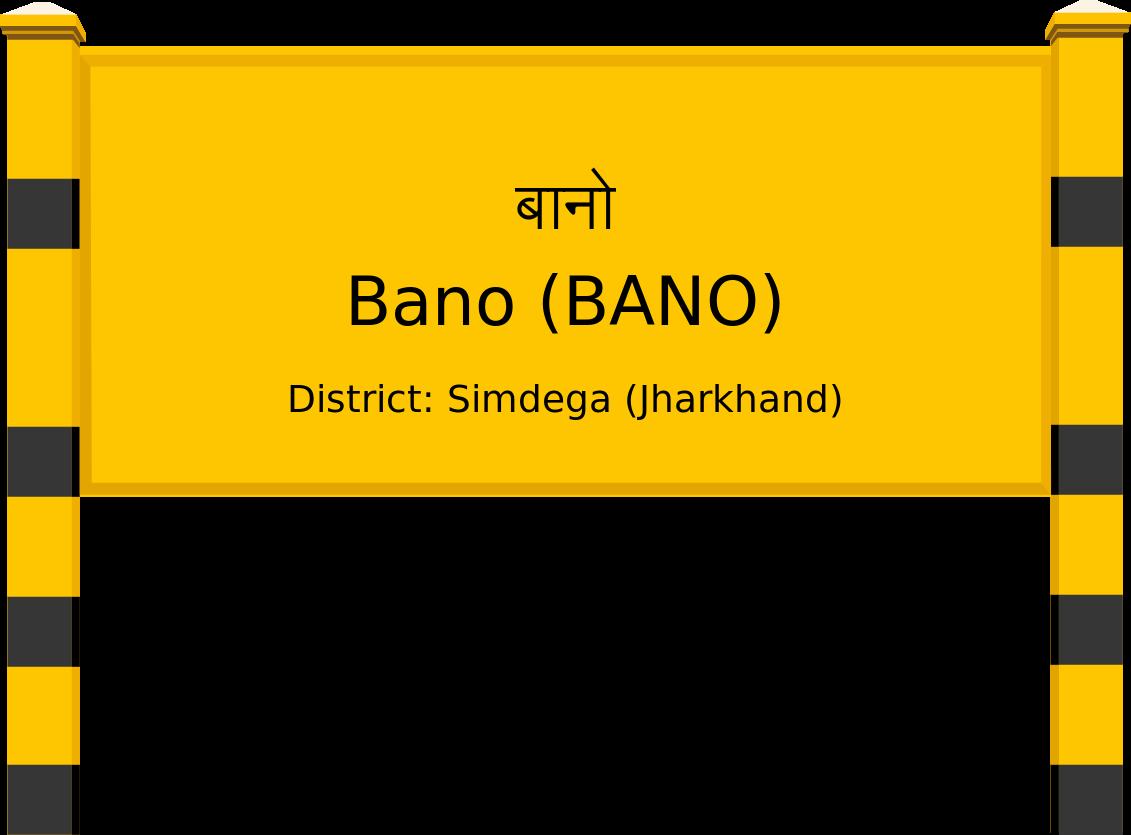 Bano (BANO) Railway Station