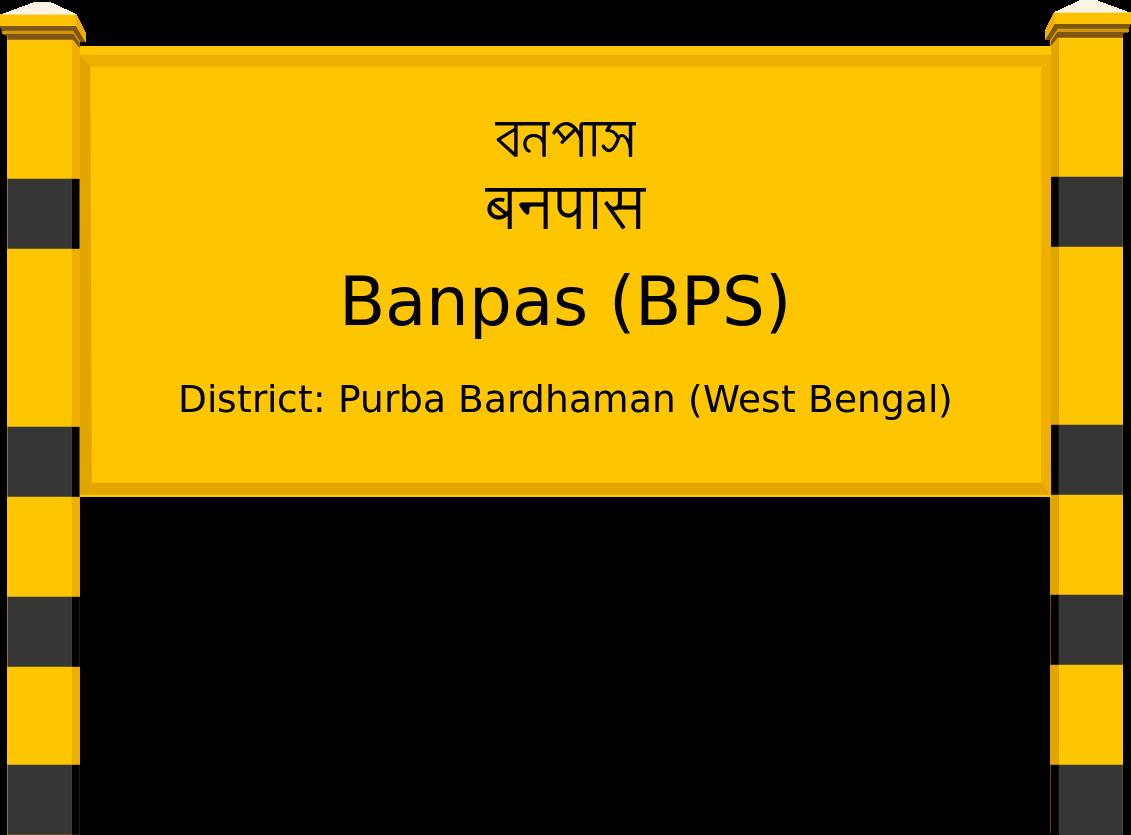 Banpas (BPS) Railway Station