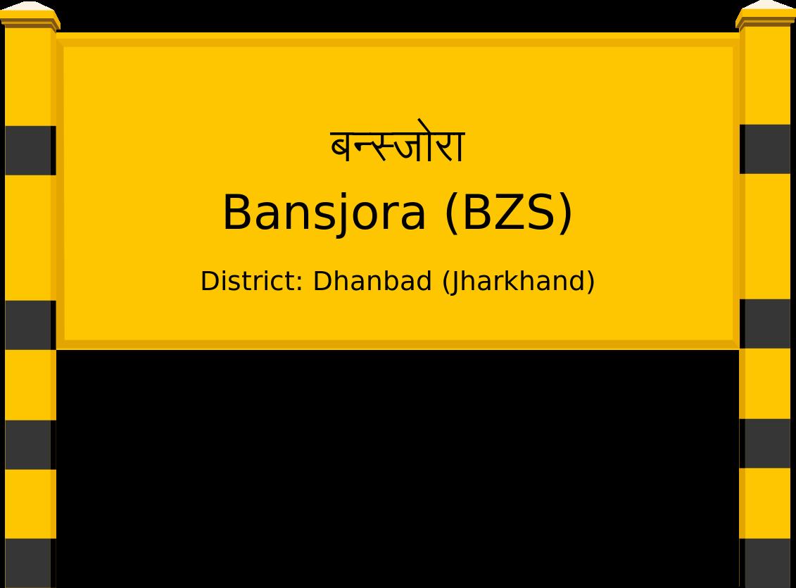 Bansjora (BZS) Railway Station