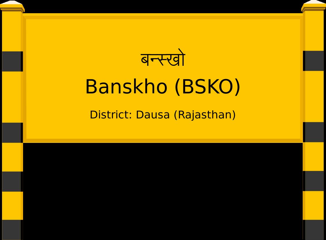 Banskho (BSKO) Railway Station