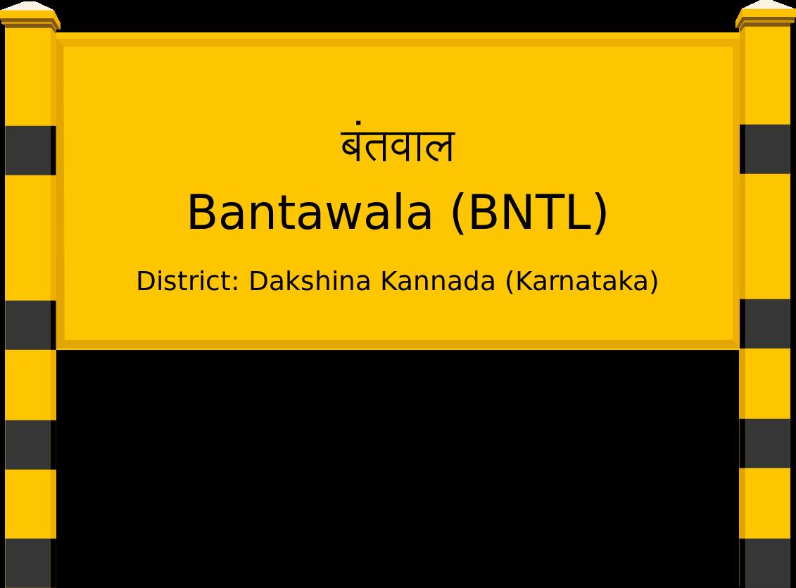 Bantawala (BNTL) Railway Station