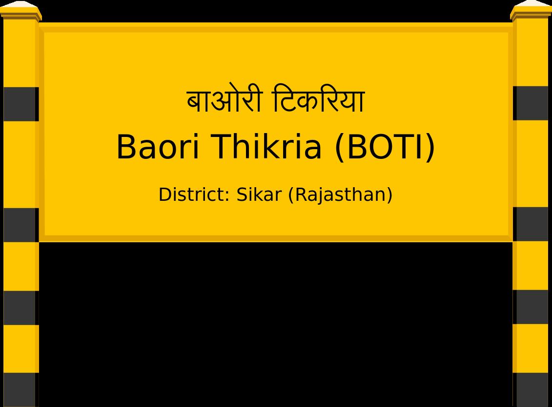 Baori Thikria (BOTI) Railway Station