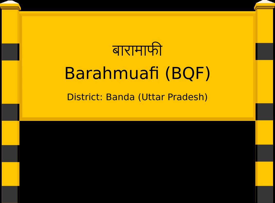 Barahmuafi (BQF) Railway Station