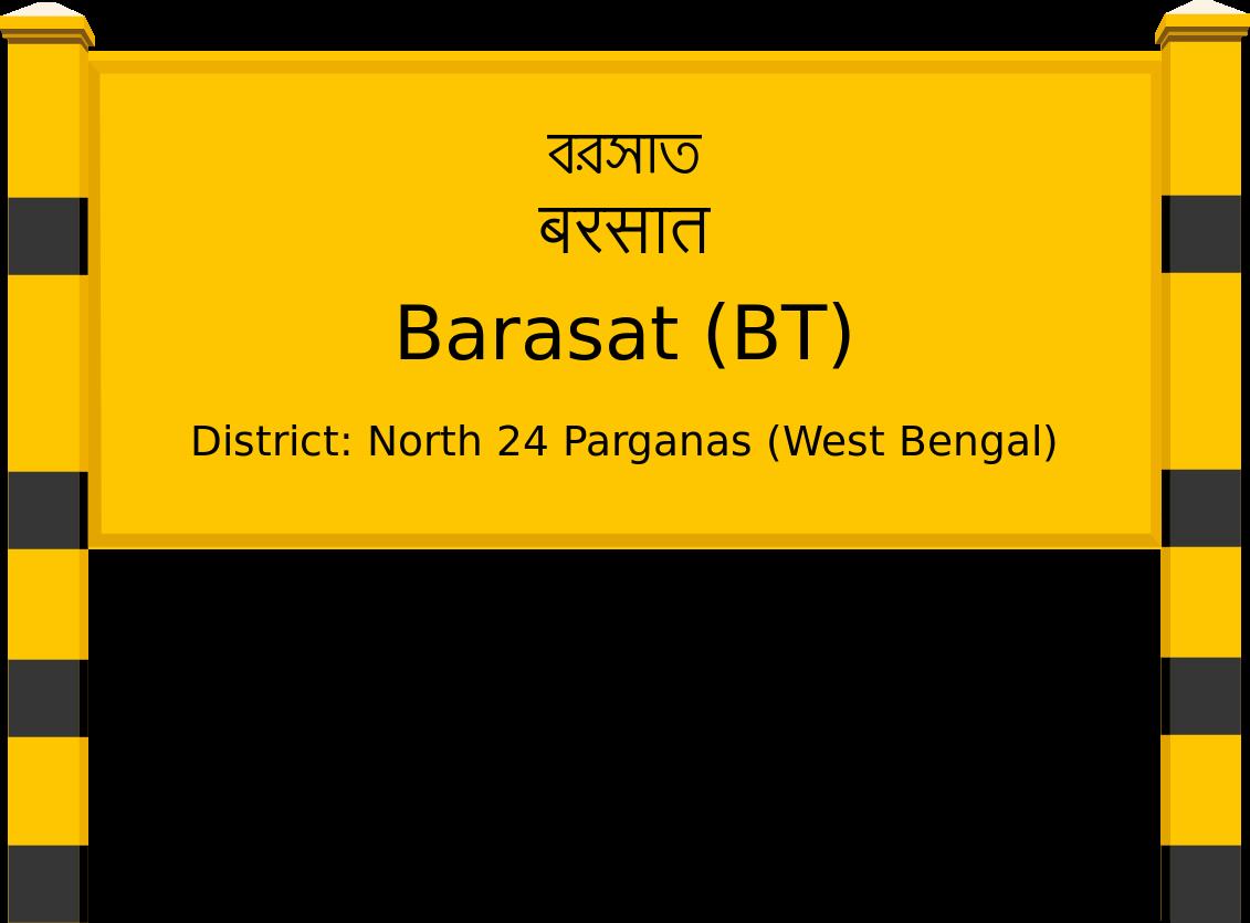 Barasat (BT) Railway Station
