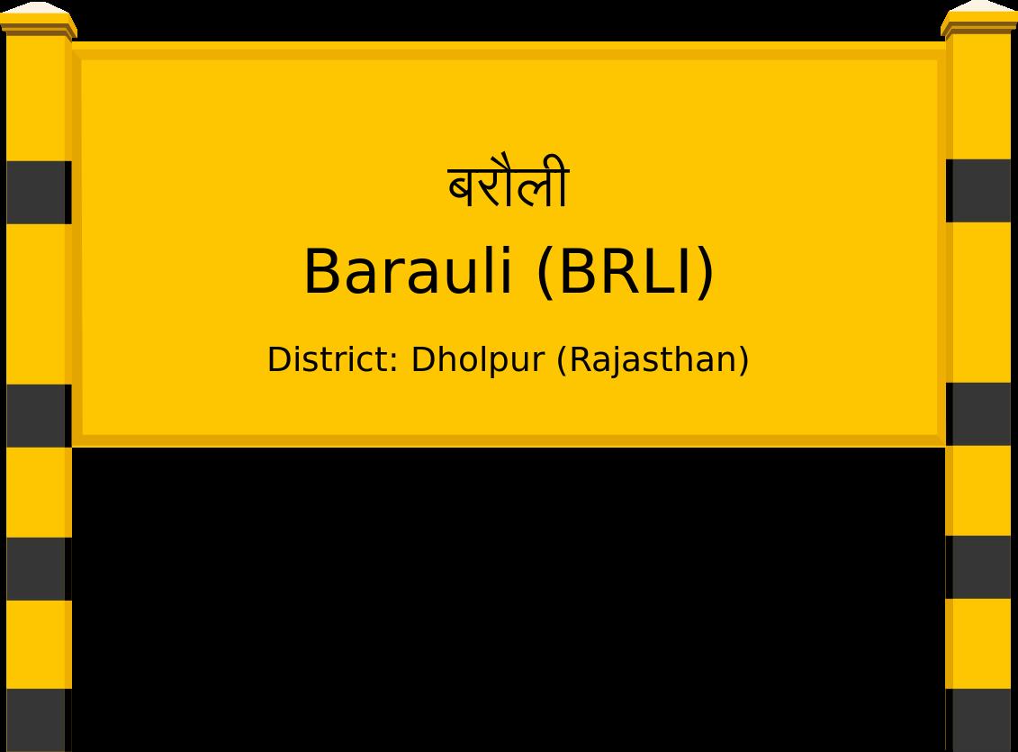 Barauli (BRLI) Railway Station