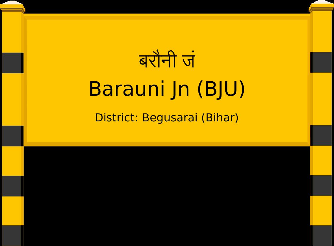Barauni Jn (BJU) Railway Station