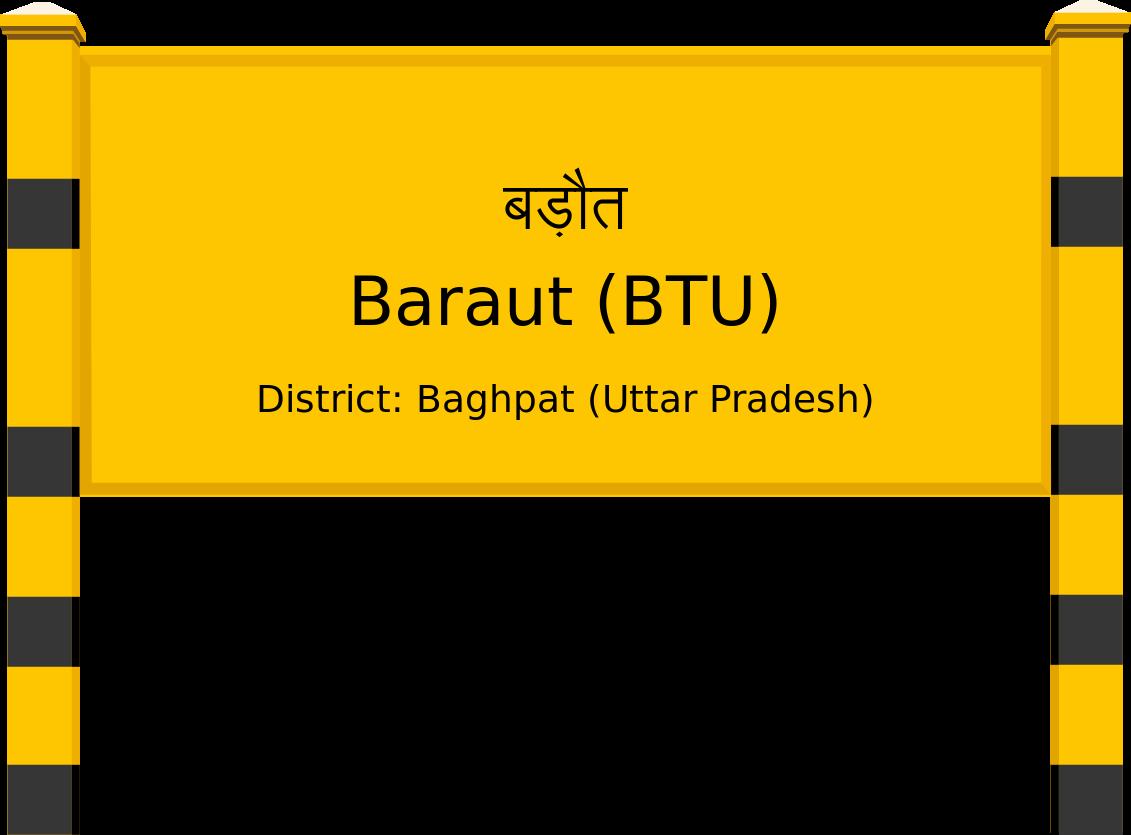 Baraut (BTU) Railway Station