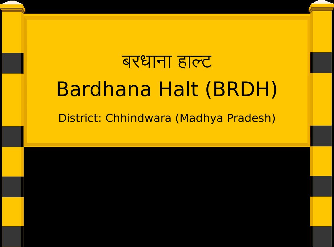 Bardhana Halt (BRDH) Railway Station
