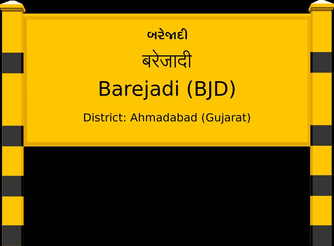 Barejadi (BJD) Railway Station