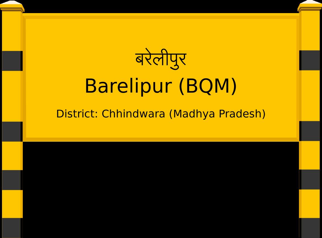 Barelipur (BQM) Railway Station
