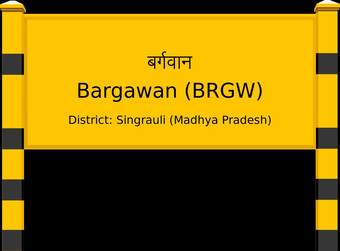 Bargawan (BRGW) Railway Station