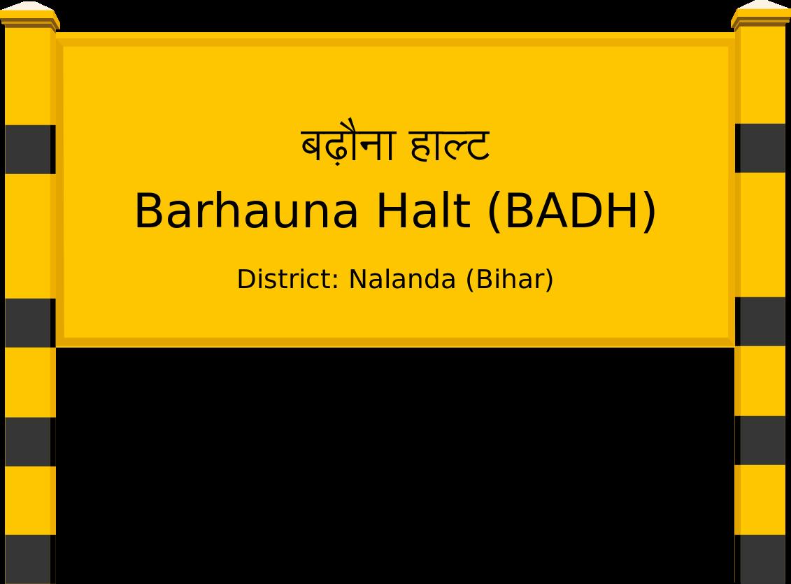 Barhauna Halt (BADH) Railway Station