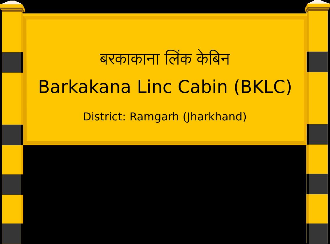 Barkakana Linc Cabin (BKLC) Railway Station