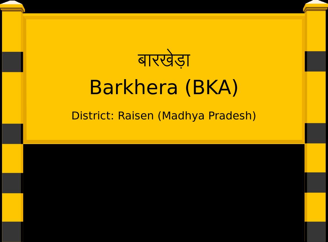 Barkhera (BKA) Railway Station