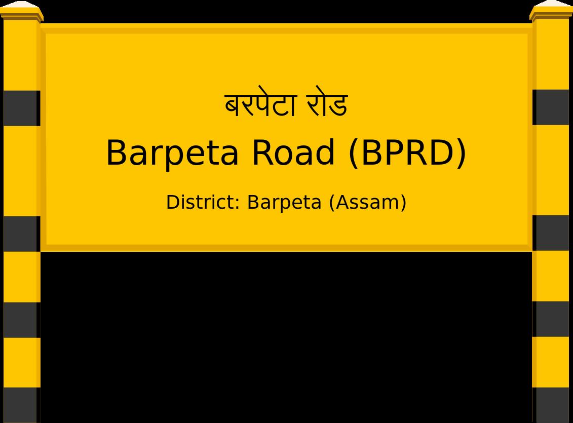 Barpeta Road (BPRD) Railway Station