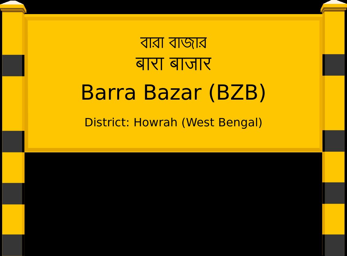 Barra Bazar (BZB) Railway Station