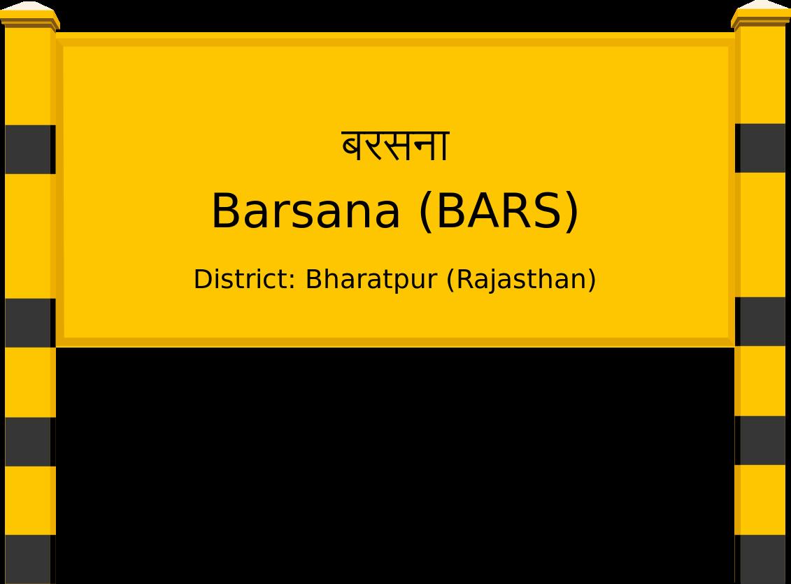 Barsana (BARS) Railway Station