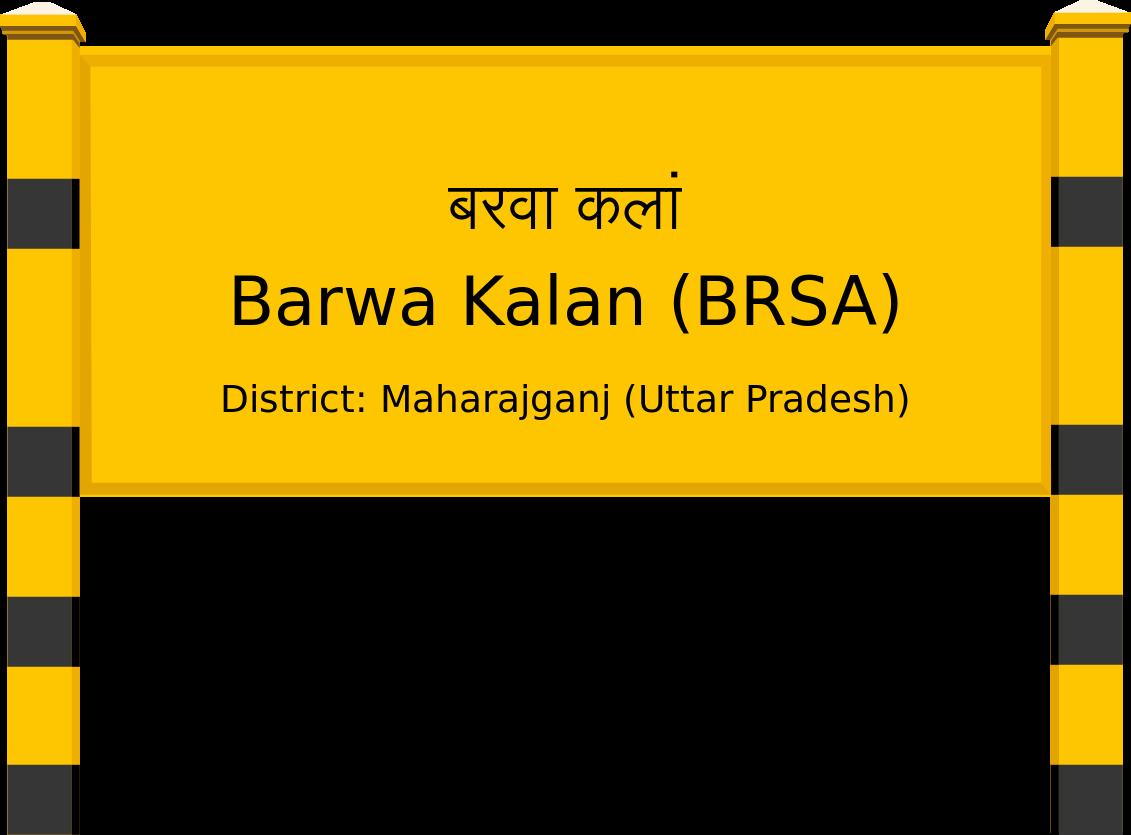 Barwa Kalan (BRSA) Railway Station