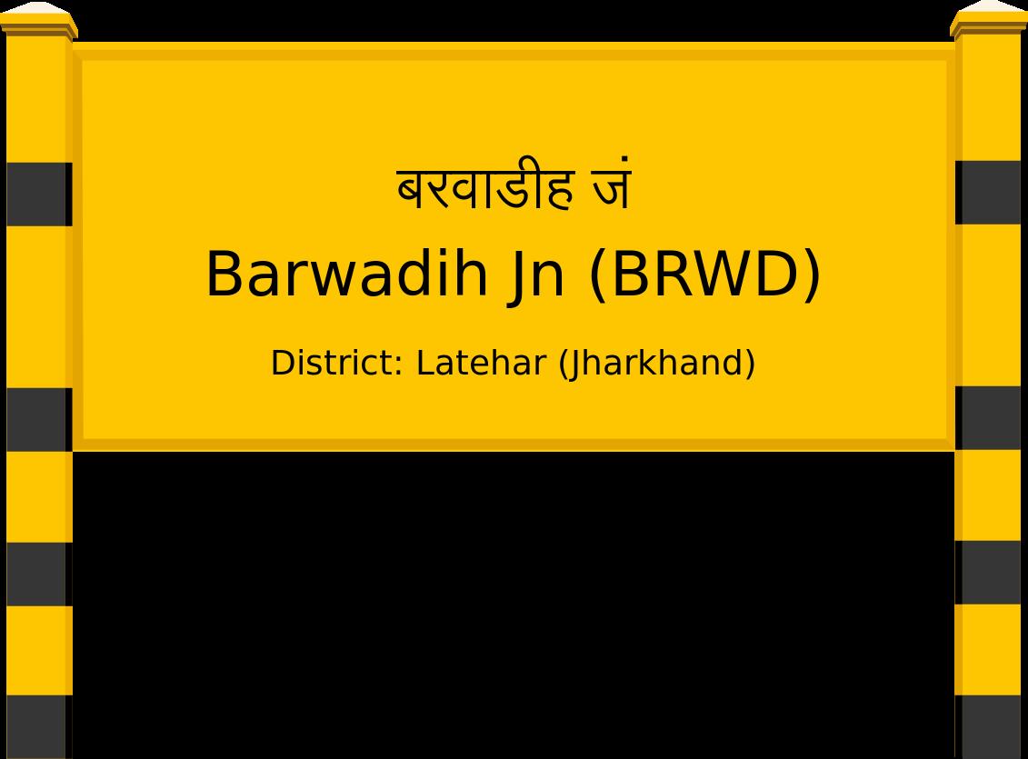 Barwadih Jn (BRWD) Railway Station
