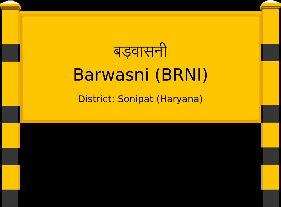 Barwasni (BRNI) Railway Station