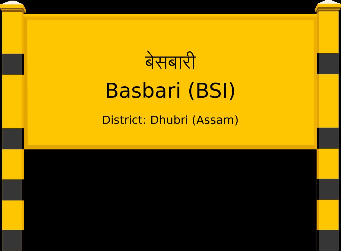 Basbari (BSI) Railway Station