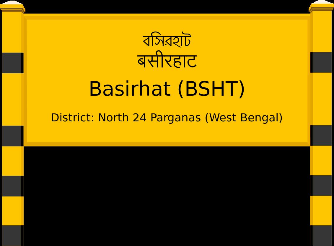 Basirhat (BSHT) Railway Station