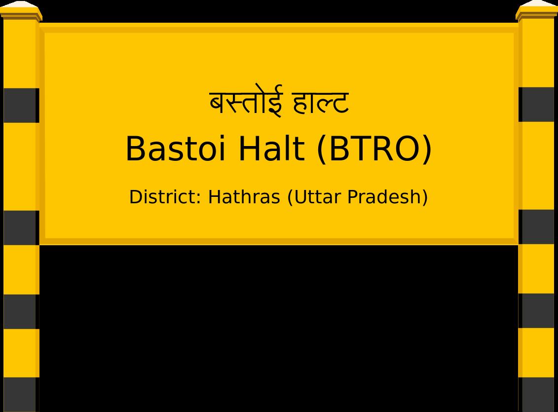 Bastoi Halt (BTRO) Railway Station