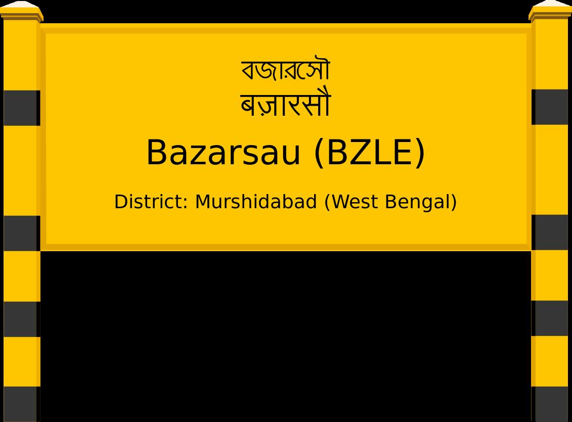 Bazarsau (BZLE) Railway Station