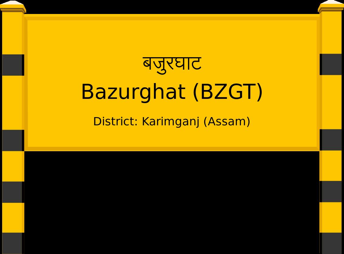 Bazurghat (BZGT) Railway Station