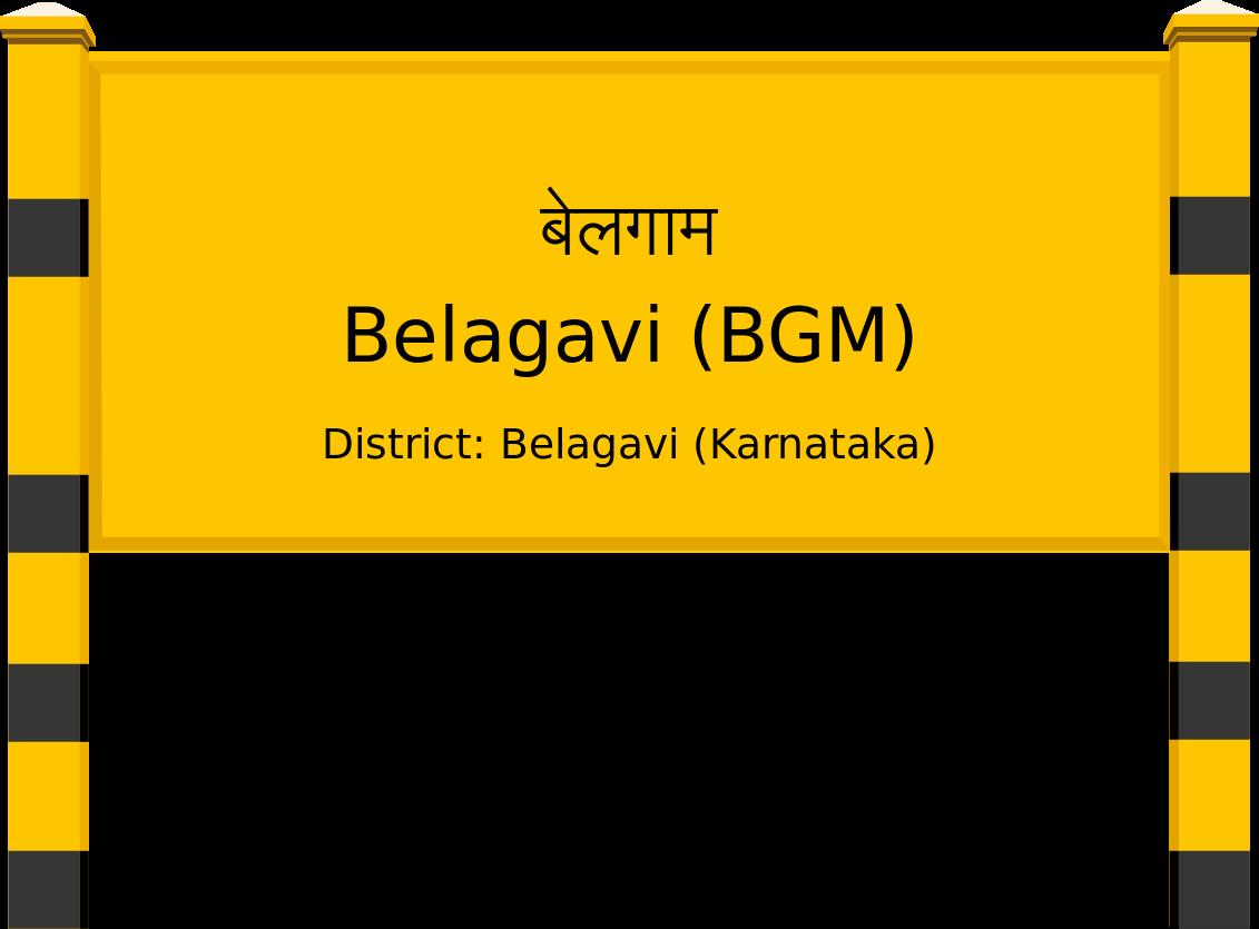 Belagavi (BGM) Railway Station