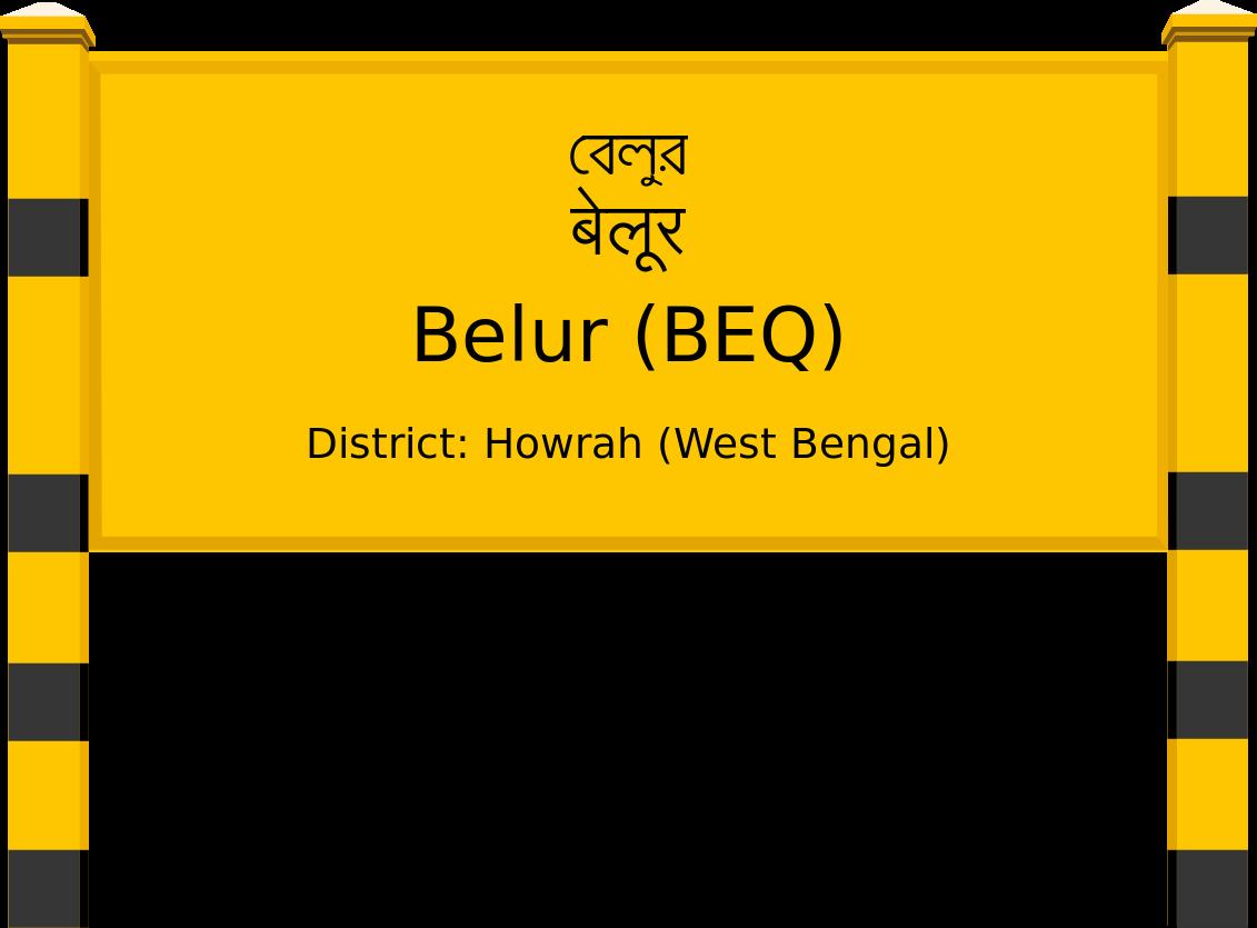 Belur (BEQ) Railway Station