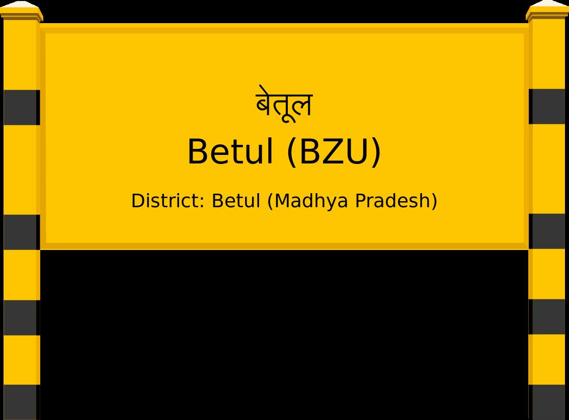 Betul (BZU) Railway Station