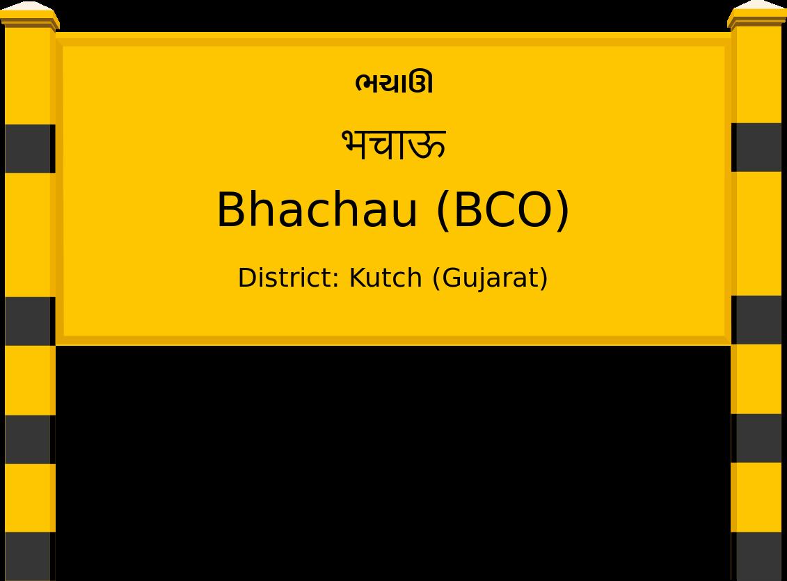 Bhachau (BCO) Railway Station