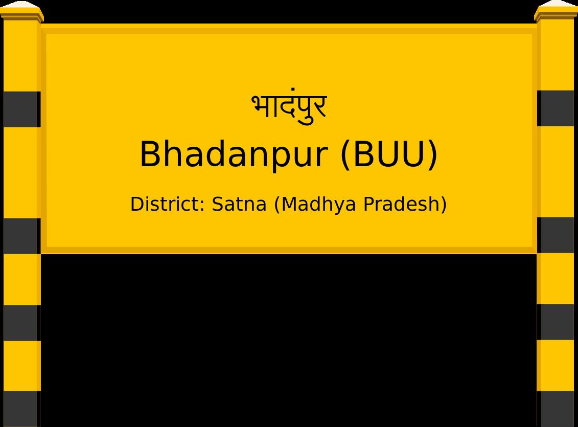 Bhadanpur (BUU) Railway Station