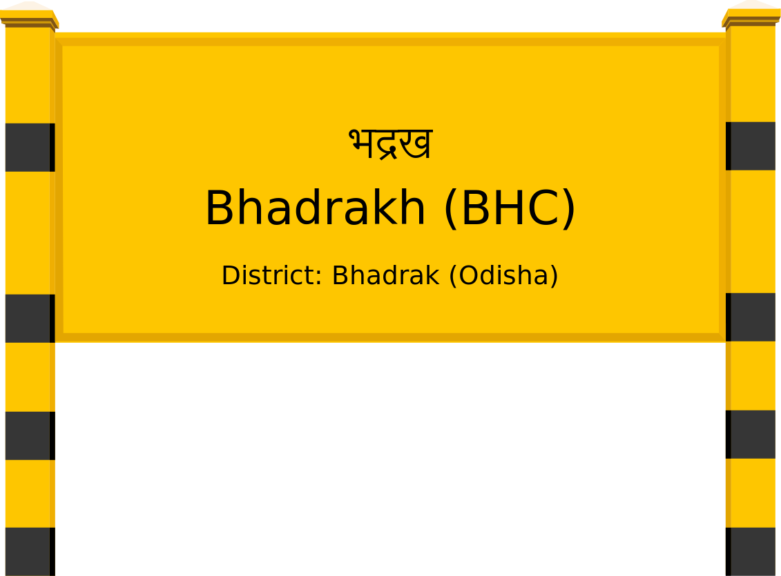 Bhadrakh (BHC) Railway Station