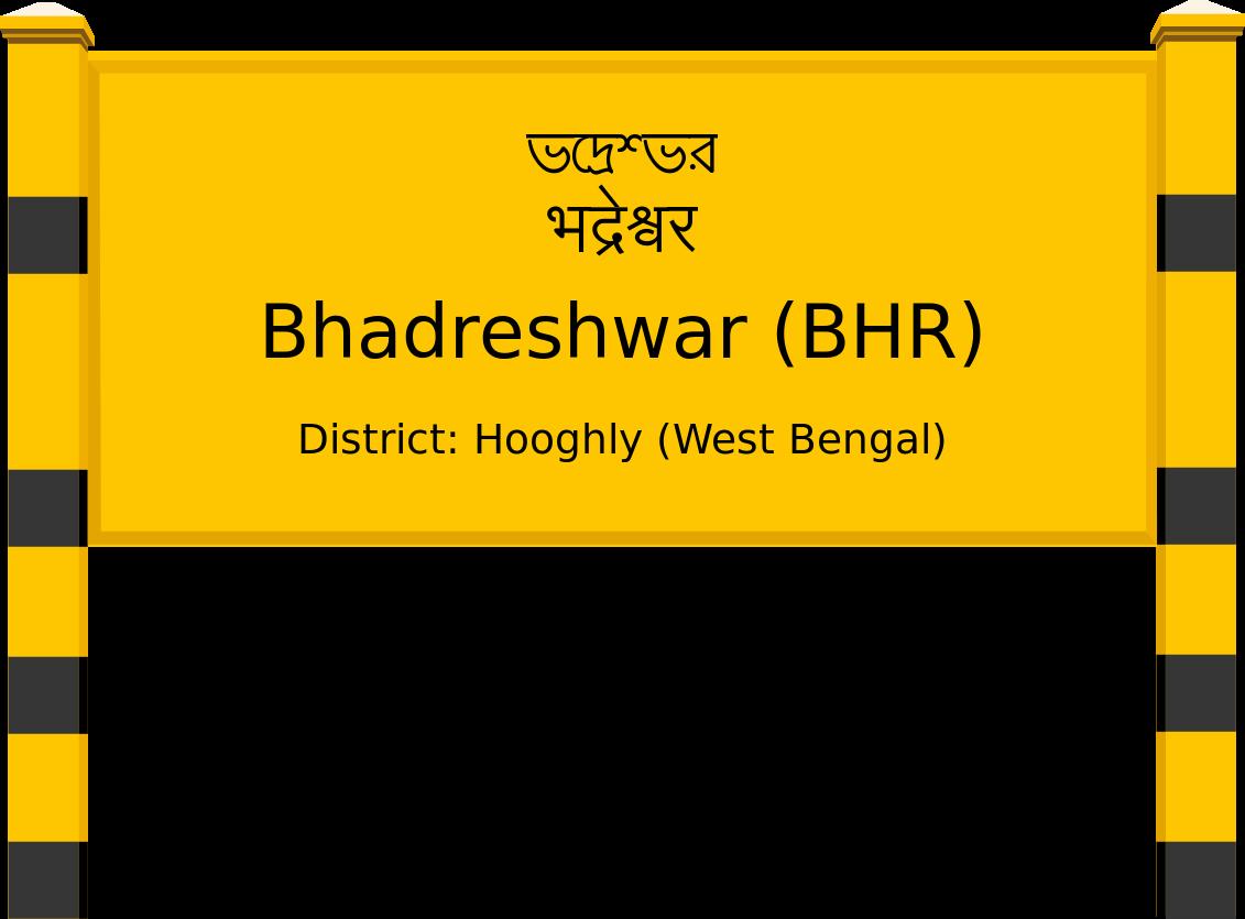 Bhadreshwar (BHR) Railway Station