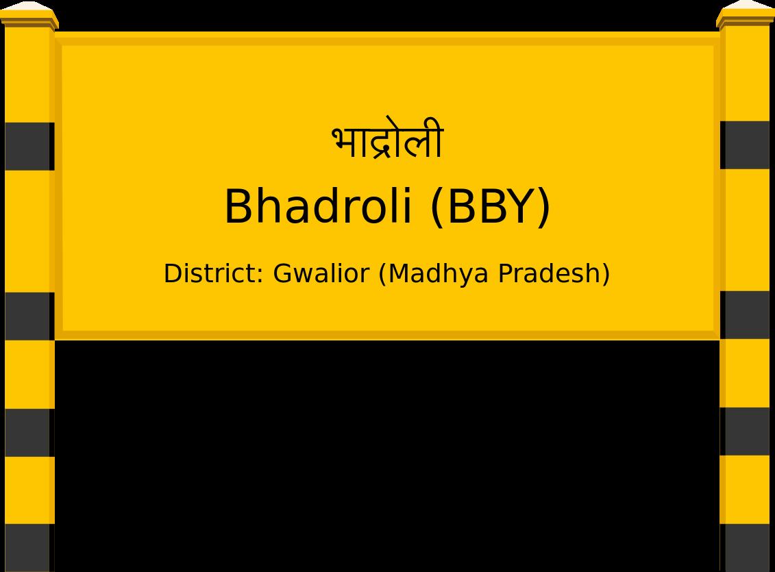 Bhadroli (BBY) Railway Station