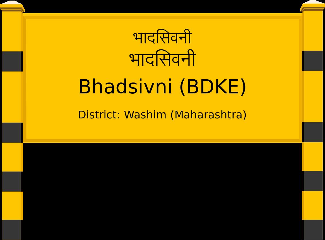 Bhadsivni (BDKE) Railway Station