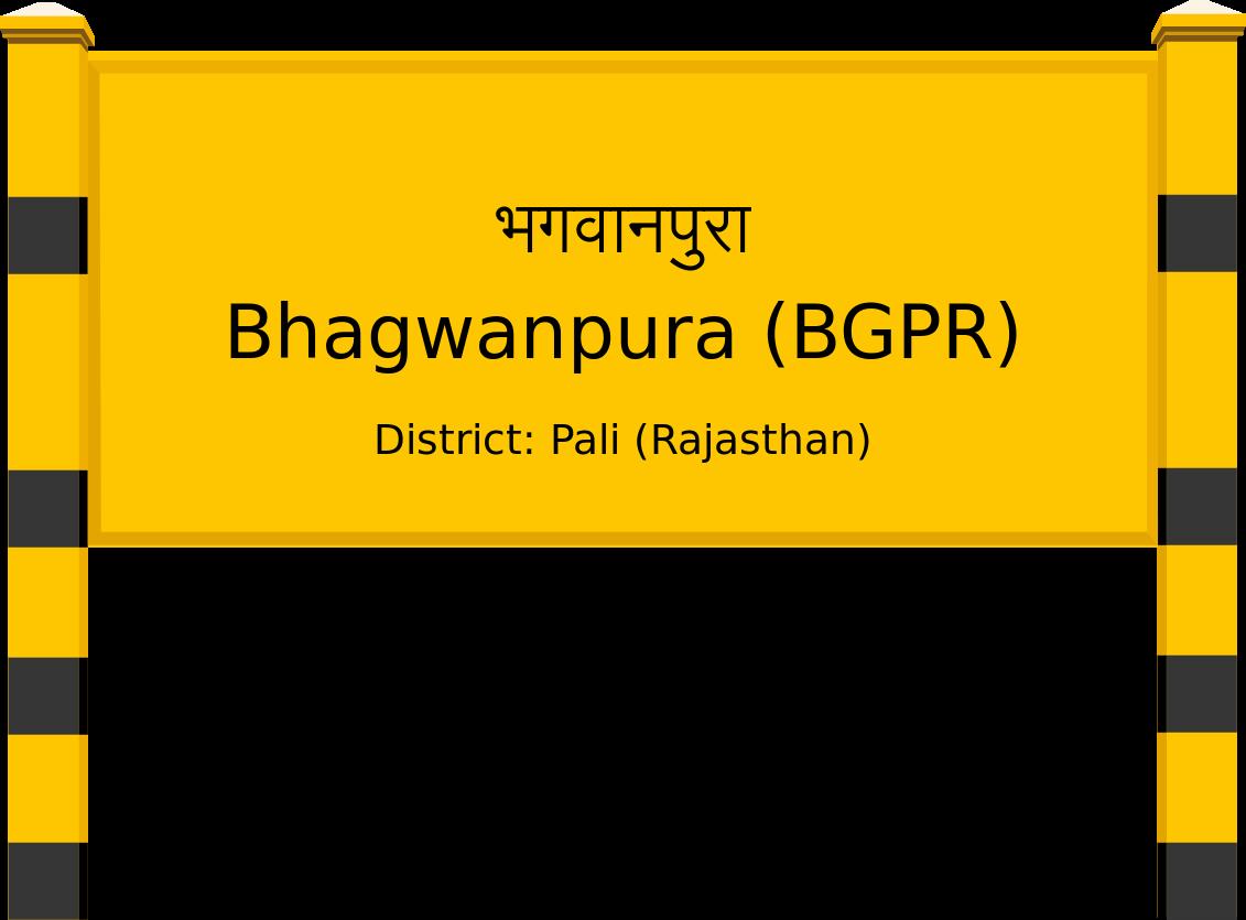 Bhagwanpura (BGPR) Railway Station